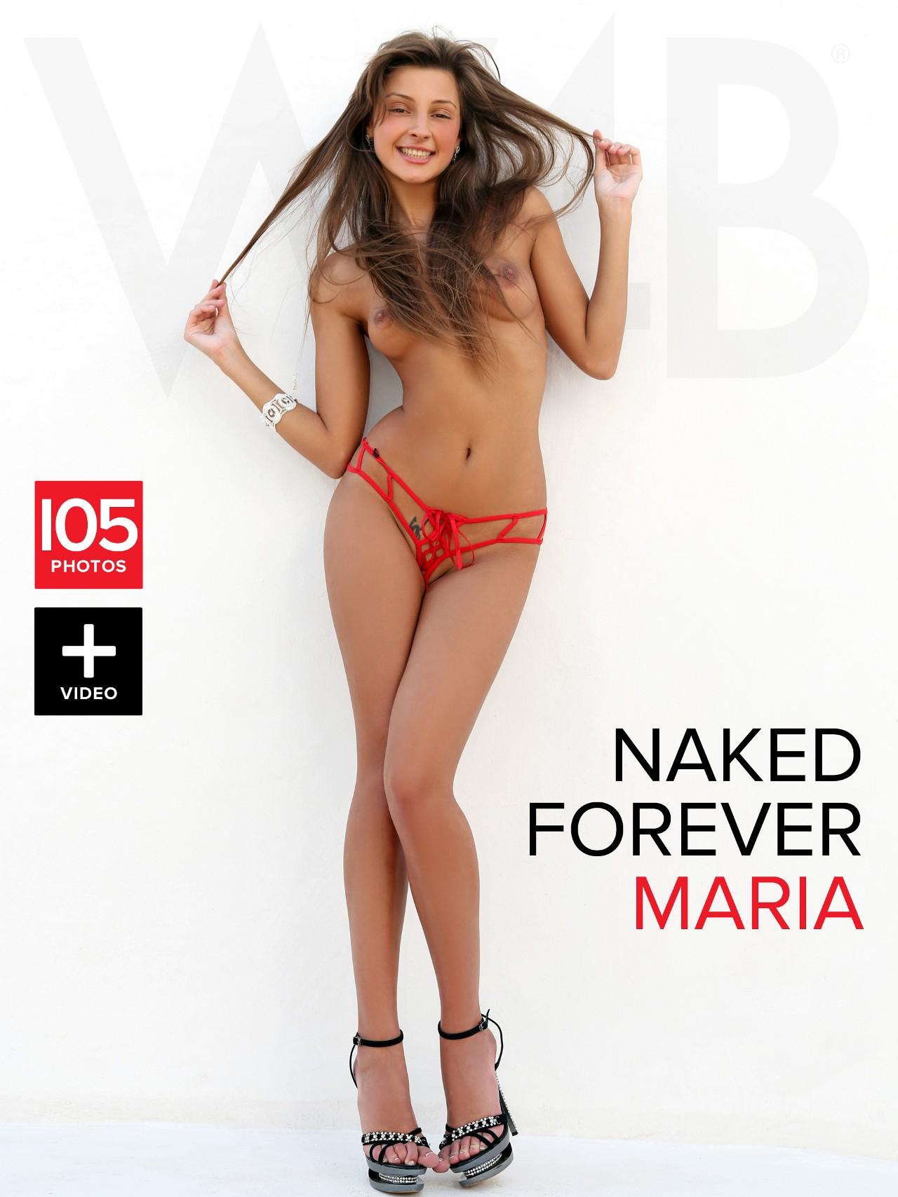 Maria: Naked forever